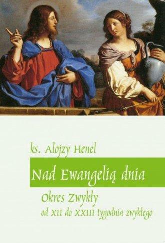 Nad Ewangelią dnia. Okres zwykły - okładka książki