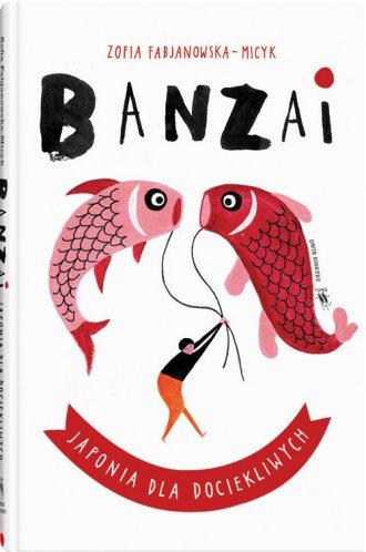 Banzai. Japonia dla dociekliwych - okładka książki