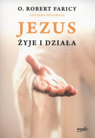 Jezus żyje i działa - okładka książki