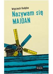 Nazywam się Majdan - okładka książki