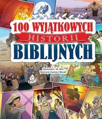 100 Wyjątkowych historii biblijnych - okładka książki