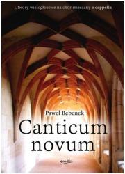 Canticum novum. Utwory wielogłosowe - okładka książki