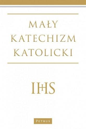 Mały katechizm Katolicki - okładka książki