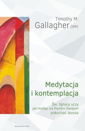 Medytacja i kontemplacja. Św. Ignacy - okładka książki