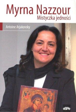 Myrna Nazzour. Mistyczka jedności - okładka książki