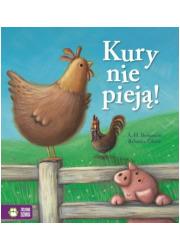 Kury nie pieją! Poczytajmy razem - okładka książki