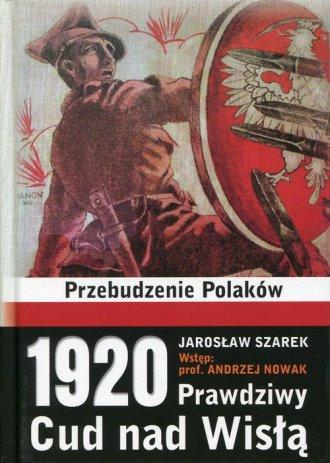 1920. Prawdziwy Cud nad Wisłą. - okładka książki