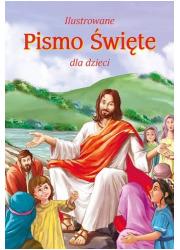 Ilustrowane Pismo Święte dla dzieci - okładka książki