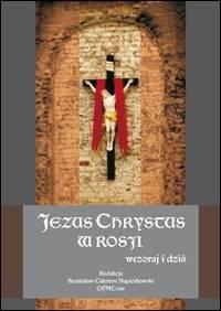 Jezus Chrystus w Rosji wczoraj - okładka książki