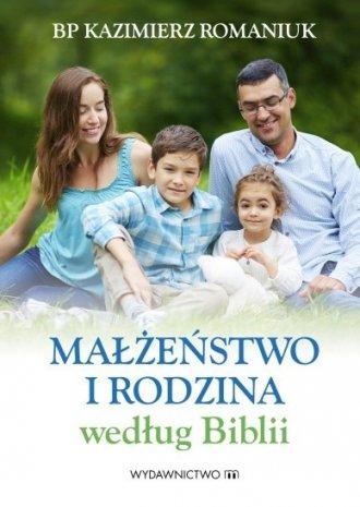 Małżeństwo i rodzina według Biblii - okładka książki