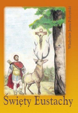 Święty Eustachy - okładka książki
