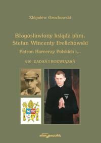 Błogosławiony ksiądz phm. Stefan - okładka książki