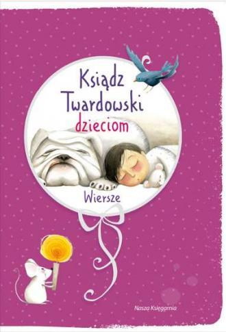 Ksiądz Twardowski dzieciom. Wiersze - okładka książki