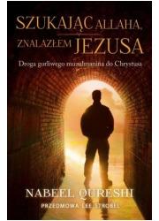 Szukając Allaha znalazłem Jezusa. - okładka książki