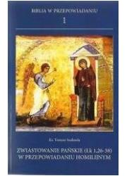 Biblia w przepowiadaniu 1. Zwiastowanie - okładka książki