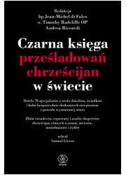 Czarna księga prześladowań chrześcijan - okładka książki