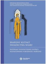 Maryjny kształt świadectwa wiary. - okładka książki