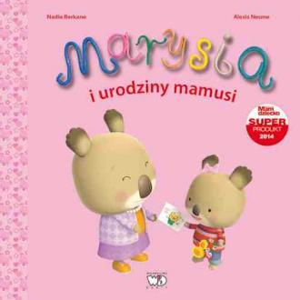 Marysia i urodziny mamusi - okładka książki