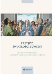 Przyjdź, Światłości Sumień! Materiały - okładka książki