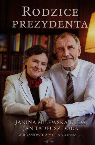 Rodzice Prezydenta. Janina Milewska-Duda - okładka książki