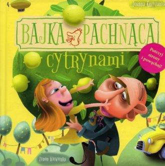 Bajka pachnąca cytrynami - okładka książki