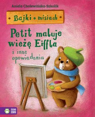 Bajki o misiach cz. 4. Petit maluje - okładka książki