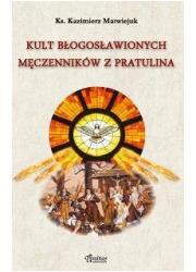 Kult błogosławionych męczenników - okładka książki