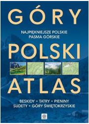 Góry Polski. Atlas. Najpiękniejsze - okładka książki