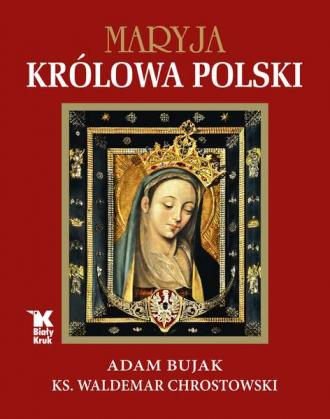 Maryja Królowa Polski - okładka książki