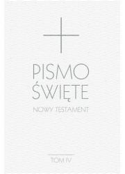 Pismo Święte. Nowy Testament. Tom - okładka książki