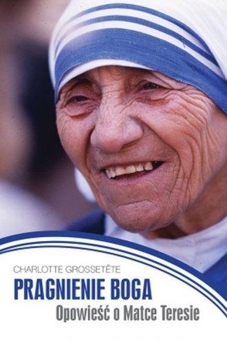 Pragnienie Boga. Opowieść o Matce - okładka książki