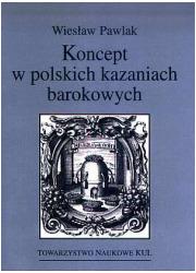 Koncept w polskich kazaniach barokowych - okładka książki