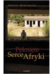 Pęknięte Serce Afryki - okładka książki