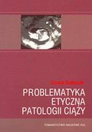 Problematyka etyczna patologii - okładka książki