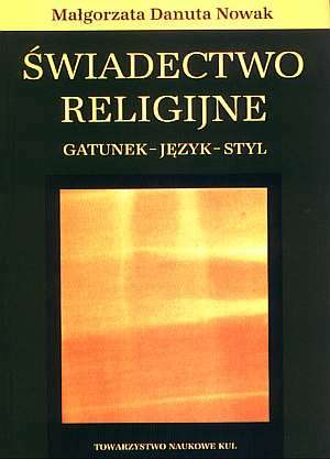 Świadectwo religijne. Gatunek - - okładka książki