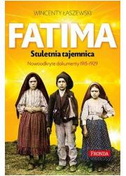 Fatima Stuletnia tajemnica. Objawienia - okładka książki