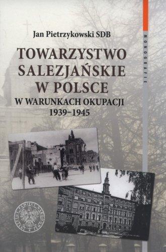 Towarzystwo Salezjańskie w Polsce - okładka książki