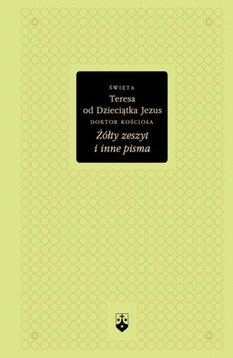 Żółty zeszyt i inne pisma. św. - okładka książki