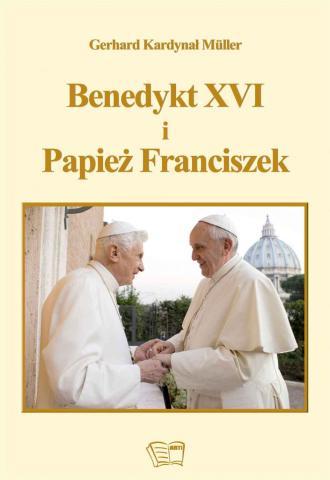 Benedykt XVI i Papież Franciszek - okładka książki