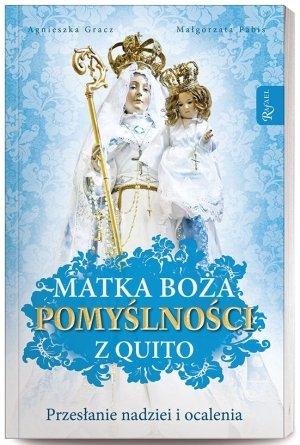 Matka Boża pomyślności z Quito. - okładka książki
