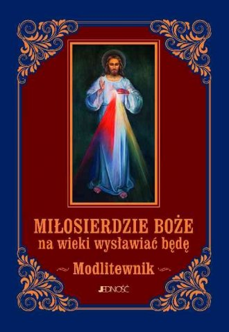 Miłosierdzie Boże na wieki wysławiać - okładka książki