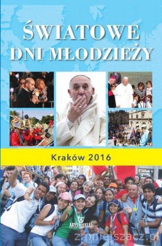Światowe dni młodzieży. Kraków - okładka książki