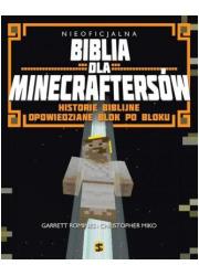 Nieoficjalna Biblia dla Minecraftersów. - okładka książki
