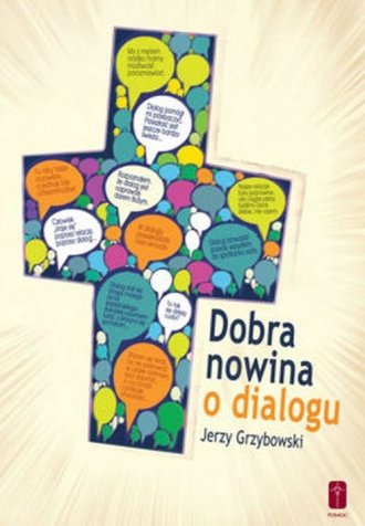 Dobra nowina o dialogu - okładka książki