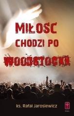 Miłość chodzi po Woodstocku - okładka książki