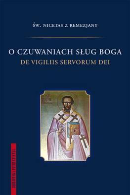 O czuwaniach sług Boga. De vigiliis - okładka książki