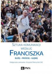 Sztuka komunikacji według Franciszka - okładka książki