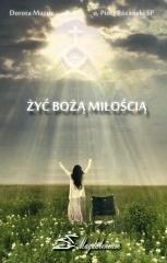 Żyć Bożą Miłością - okładka książki