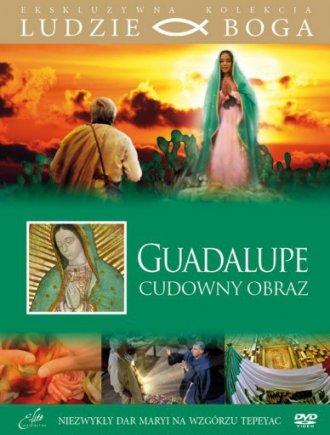 Guadalupe - cudowny obraz. Kolekcja: - okładka filmu