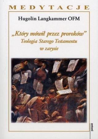 Który mówił przez proroków. Teologia - okładka książki